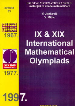 IX & XIX INTERNATIONAL MATHEMATICAL OLYMPIADS